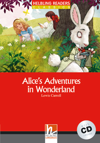 Helbling Readers Red Series: Level 2 Alice's Adventures in Wonderland with CD