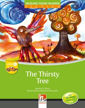 Helbling Young Readers Level C: The Thirsty Tree (with CD)