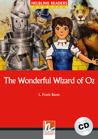 Helbling Readers Red Series: Level 1 The Wonderful Wizard of Oz with CD