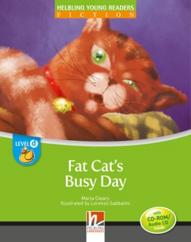 Helbling Young Readers Level D: Fat Cat's Busy Day (with CD)