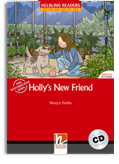 Helbling Readers Red Series: Level 1 Holly's New Friend with CD