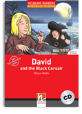 Helbling Readers Red Series: Level 3 David and the Black Corsair with CD