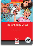 Helbling Readers Red Series: Level 2 The Anti-Bully Squad with CD