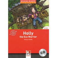 Helbling Readers Red Series: Level 2 Holly the Eco Warrior with CD