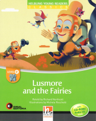 Helbling Young Readers Level E: Lusmore and the Fairies (with CD)