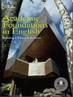 Academic Foundations in English Building a Career in Science 2 Student Book