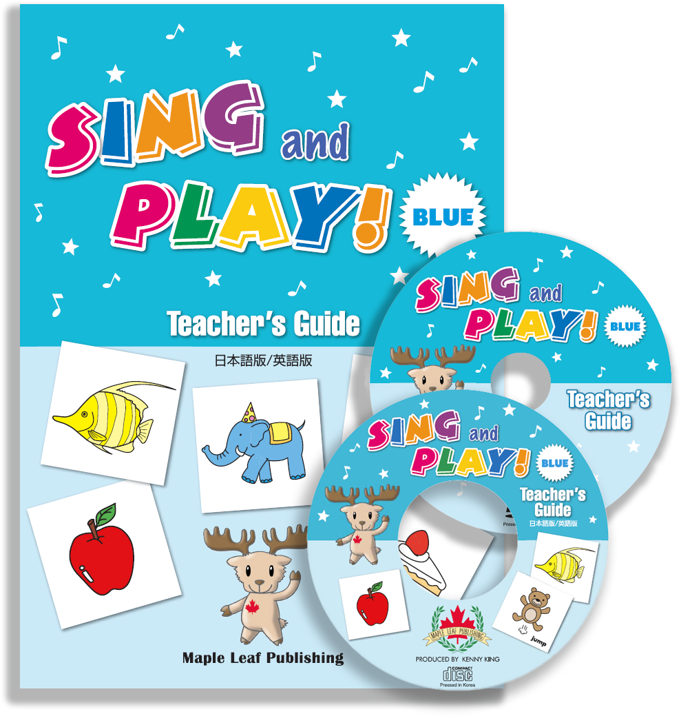 Sing and Play Blue Teacher's Guide (English & Japanese DVD CD-ROM)