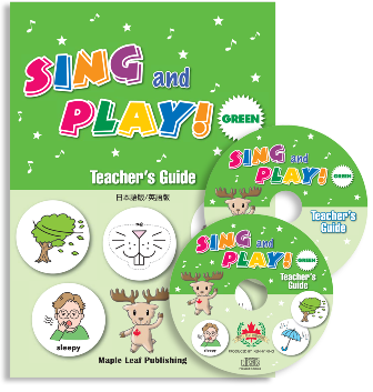 Sing and Play Green Teacher's Guide (English & Japanese DVD CD-ROM)