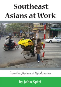 Asians at Work: Southeast Asians at Work