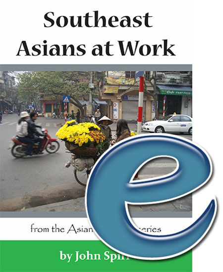 Asians at Work: Southeast Asians at Work (e-book)