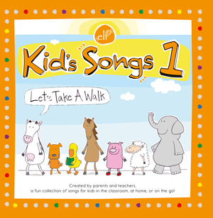Kid's Songs 1 Let's Take a Walk CD