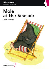 Richmond Primary Readers Level 1 Mole at the Seaside (with CD)