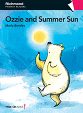 Richmond Primary Readers Level 3 Ozzie and the Summer Sun (with CD)