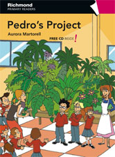 Richmond Primary Readers Level 4 Pedro's Project (with CD)