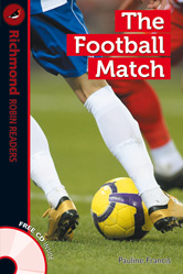 Richmond Robin Readers Level 1 The Football Match (with CD)