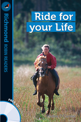 Richmond Robin Readers Level 2 Ride for your Life (with CD)