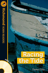 Richmond Robin Readers Level 5 Racing the Tide (with CD)