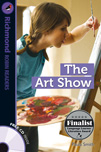 Richmond Robin Readers Level 6 The Art Show (with CD)