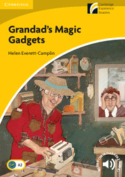 Cambridge Experience Readers Level 2 Grandad\'s Magic Gadgets (British English)