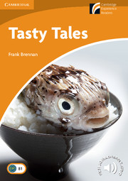 Cambridge Experience Readers Level 4 Tasty Tales (British English)