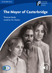 Cambridge Experience Readers Level 5 The Mayor of Casterbridge (British English)