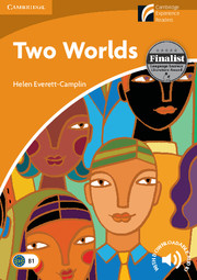 Cambridge Experience Readers Level 4 Two Worlds (British English)