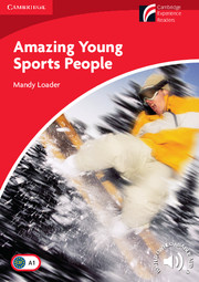 Cambridge Experience Readers Level 1 Amazing Young Sports People (British English)