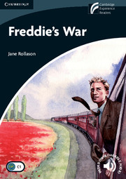 Cambridge Experience Readers Level 6 Freddie\'s War (British English)