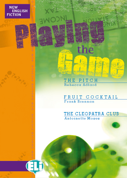 New English Fiction: Playing the Game
