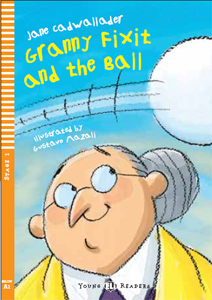 Young ELI Readers 1: Granny Fixit and the Ball (with CD)