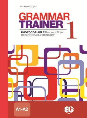 Grammar Trainer 1 Photocopiable Resource Book