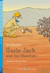 Young ELI Readers 3: Uncle Jack and the Meerkats