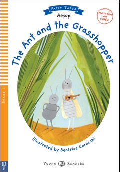 Young ELI Readers Fairy Tales 1: The Ant and the Grasshopper (with Multi-ROM)