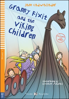 Young ELI Readers 1: Granny Fixit and the Viking Children (with CD)