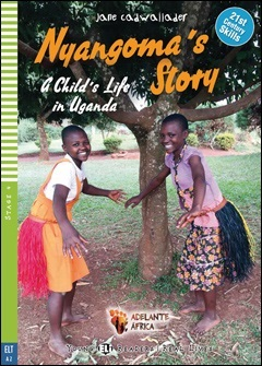 Young ELI Readers Real Lives 4: Nyangoma's Story
