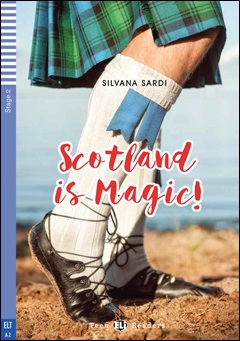 Teen ELI Readers 2: Scotland is Magic ! (with CD)