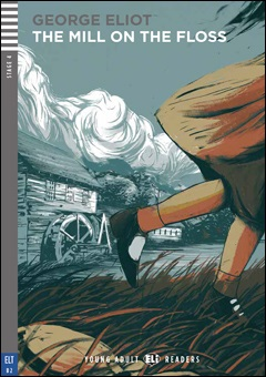 Young Adult ELI Readers 4: The Mill on the Floss (with CD)