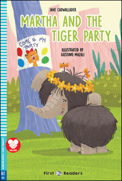 First ELI Readers Martha and the Tiger Party (with Downloadable MP3 Audio)