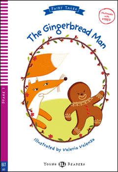 Young ELI Readers Fairy Tales 2: The Gingerbread Man (Multimedia with Video)