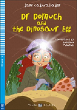 Young ELI Readers 3: Dr Domuch and the Dinosaur Egg (with Downloadable MP3 Audio)