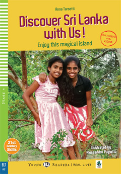 Young ELI Readers Real Lives 4 : Discover Sri Lanka with Us! (Multimedia with Video)