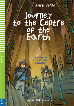 Young ELI Readers 4: Journey to the Centre of the Earth (with Downloadable MP3 Audio)