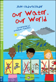 Young ELI Readers 4: Our Water. Our World (with Downloadable MP3 Audio)