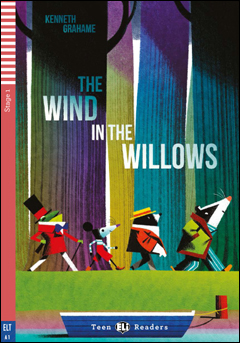 Teen ELI Readers 1: The Wind in the Willows (with Downloadable MP3 Audio)