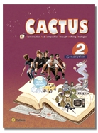 Cactus 2 Student Book with Workbook and CD