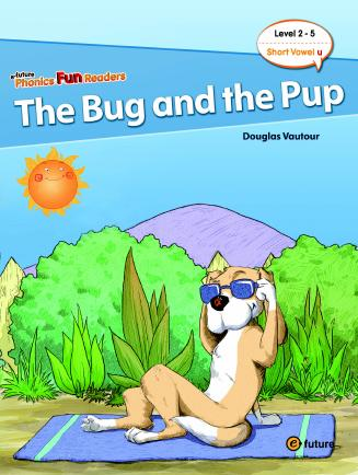 Phonics Fun Readers Level 2 The Bug and the Pup (with CD)