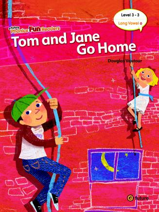 Phonics Fun Readers Level 3 Tom and Jane Go Home (with CD)