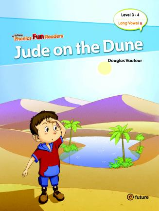 Phonics Fun Readers Level 3 Jude on the Dune (with CD)