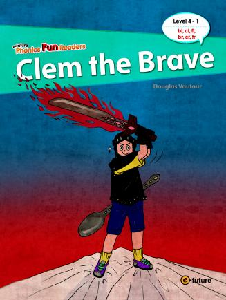 Phonics Fun Readers Level 4 Clem the Brave (with CD)