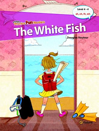 Phonics Fun Readers Level 4 The White Fish (with CD)
